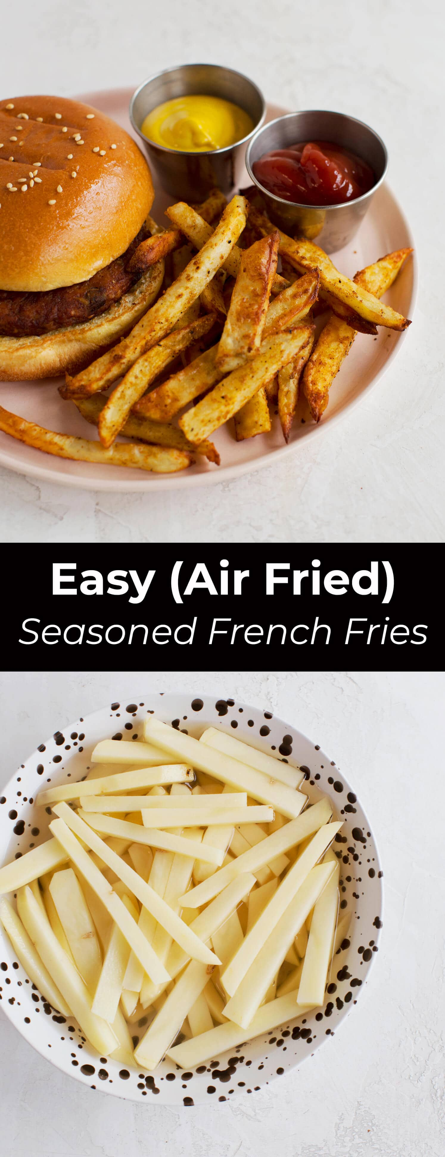 Easy Air Fried Seasoned French Fries A Beautiful Mess