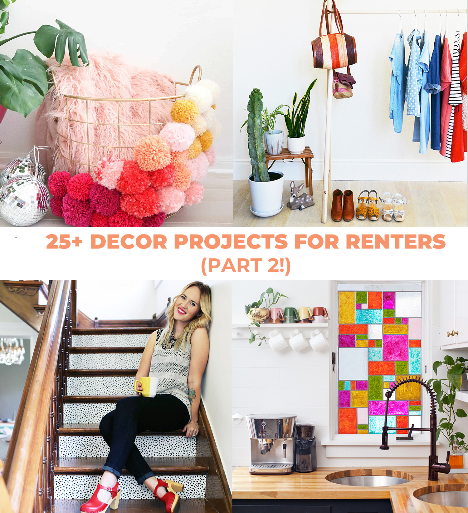 25+ Decor Projects for Renters (Part 2)