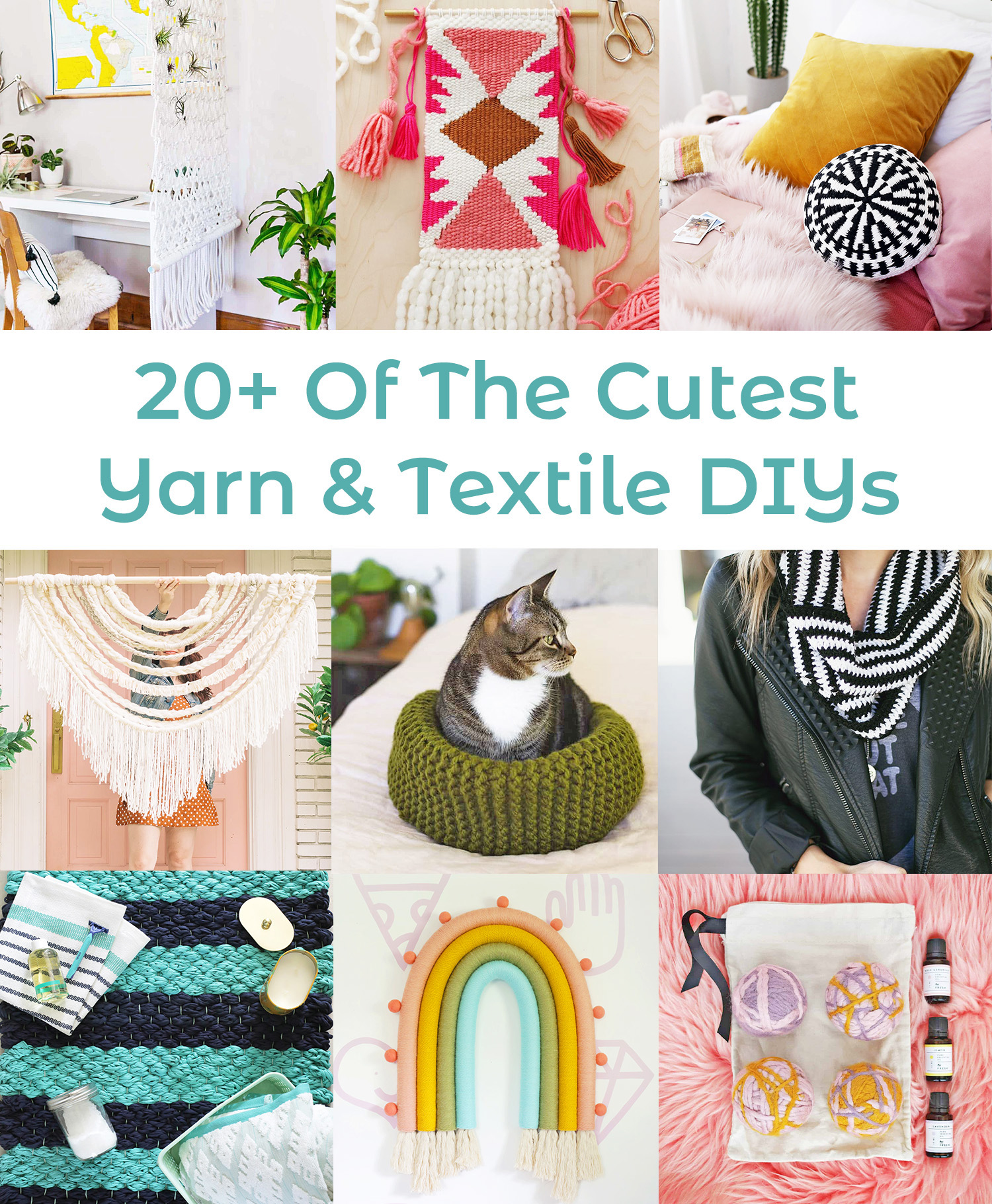 20+ of The Cutest Yarn and Textile DIYs