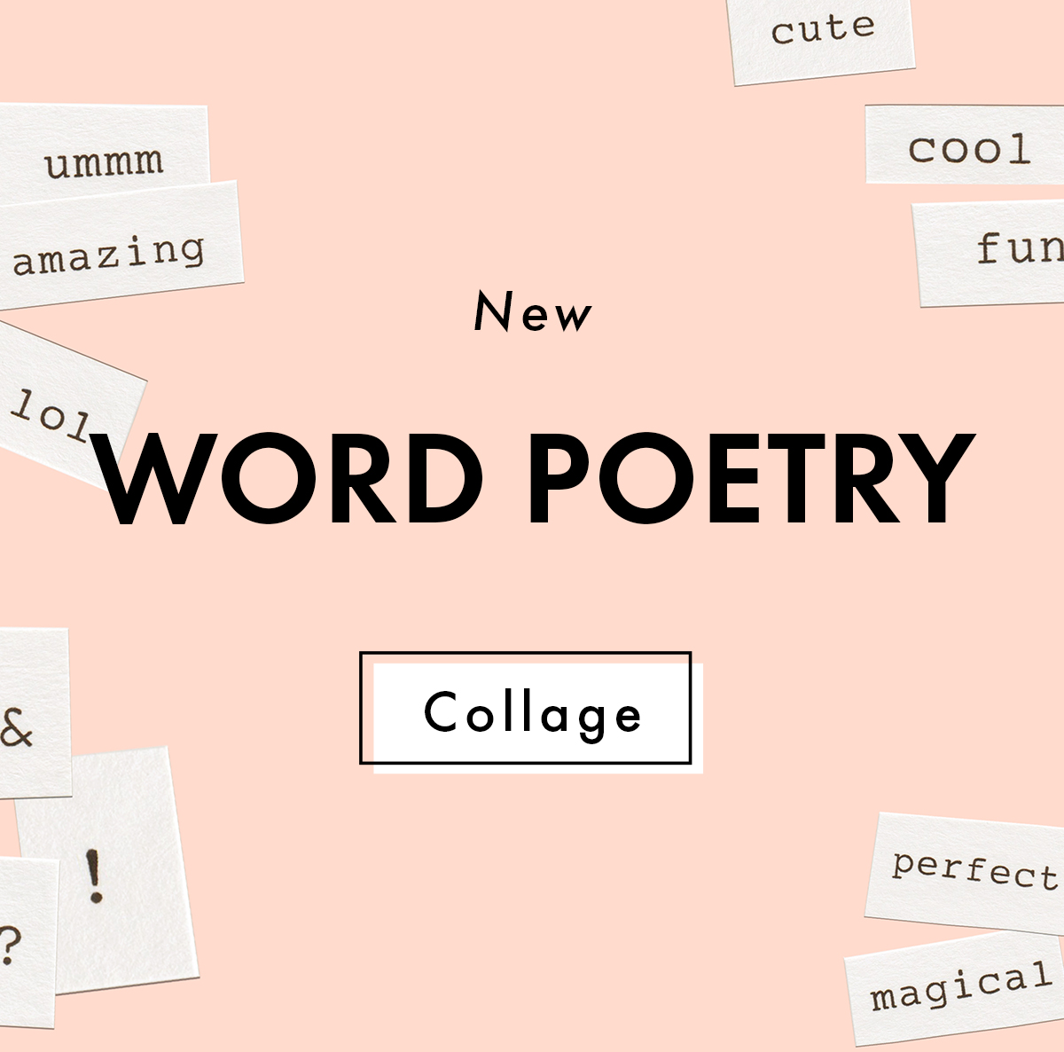 A Design Kit: New Word Poetry +Pack!