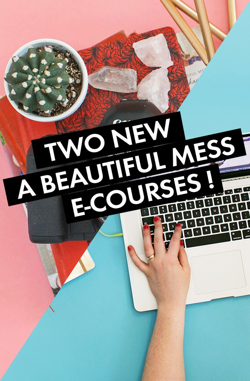 Two new A Beautiful Mess e-courses available at shop.abeautifulmess.com!